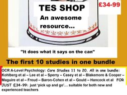 OCR A-Level Psychology: Core Studies 11 to 20. All in one bundle.