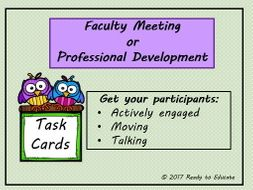 Task Cards for Participants in a Faculty Meeting, In-service, Training, or Professional Development