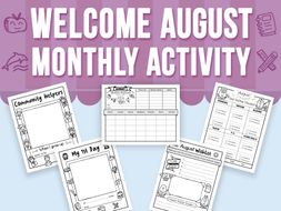 Welcome August - Monthly Activity