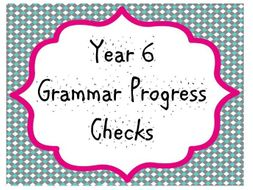 Year 6 Grammar Progress Checks