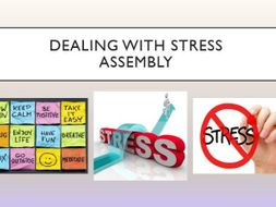 Dealing with Stress Assembly - With follow up worksheet