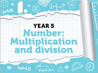 Year 5 -Multiplication and Division