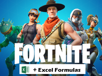 Excel Formulas, 'Fortnite' and Epic Games Business Case Study