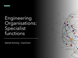Engineering Organisations: specialist functions