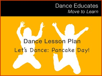 Dance Lesson Plan: Let's Dance Pancake Day!