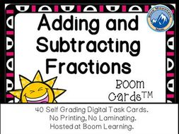 Adding and Subtracting Fractions Boom Cards--Digital Task Cards