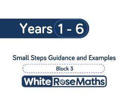 White Rose Maths - Spring - Block 3 - Years 1-6