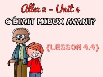 Allez 2 - Unit 4.4 - C'était mieux avant? - imperfect tense - past and present - KS3 French