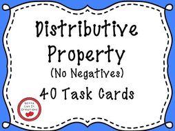 Distributive Property No Negatives - 40 Task Cards