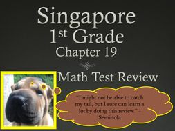 Singapore 1st Grade Chapter 19 Math Test Review (6 pages)