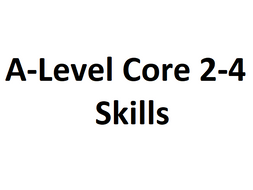 A-Level Core 2-4 practice skills and exam practice