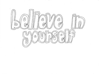 Believe in Yourself (Classroom Rules): Colouring Page