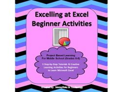 Excelling at Microsoft Excel - Beginner Tutorial, Lessons & Activities