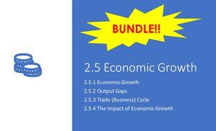 2.5 Economic Growth WHOLE TOPIC