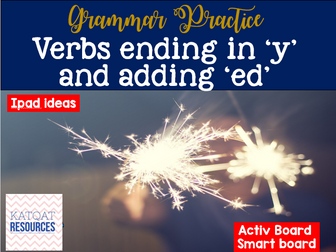 Grammar Whole Lesson - changing a verb ending in 'y' and adding 'ed'.