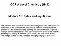OCR A Level Chemistry (H432) - Module 5.1 Rates and equilibrium