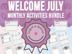 Welcome July - Monthly Activities BUNDLE