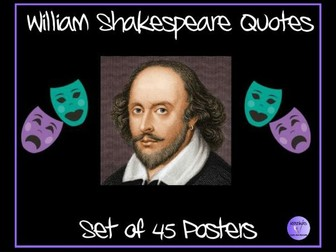 William Shakespeare Quotes Set of 45 Posters - Ideal for William Shakespeare Week