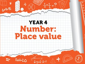 Year 4 - Place Value - Week 1-4