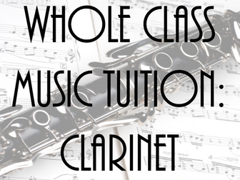 Whole Class Music Tuition: Clarinet
