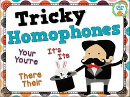 Homophones: there/there/they're, your/you're, its/it's