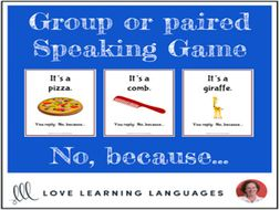 Paired or Group Speaking Game - No, because...
