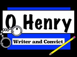 O. Henry Biographical Information