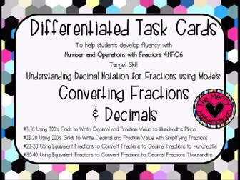 Differentiated Task Cards for Converting Fractions and Decimals