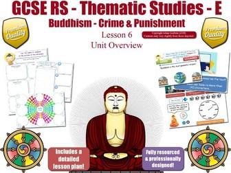 GCSE Buddhism - Forgiveness , Crime, Capital Punishment (Crime & Punishment) Theme E - L6/7