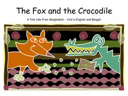 The Fox and the Crocodile - a traditional tale from Bangladesh