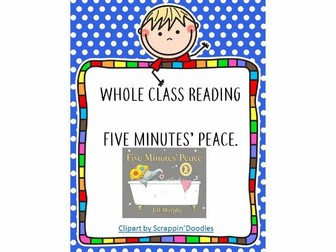 Whole Class Reading - Five Minutes' Peace