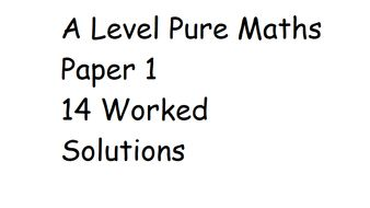 A Level Pure Maths 1 Practice Revision Paper