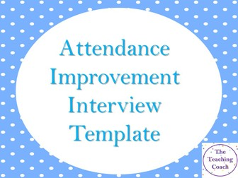 Attendance Action Plan Interview Template - Parent and Student - Poor Attendance