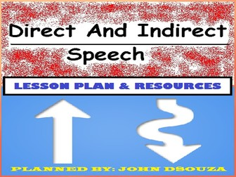 DIRECT & INDIRECT SPEECH: LESSON PLAN & RESOURCES