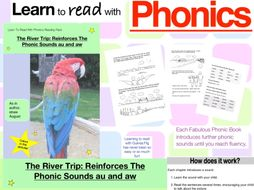The River Trip: Reinforces The Phonic Sounds au and aw (Learn To Read With Phonics Pack)