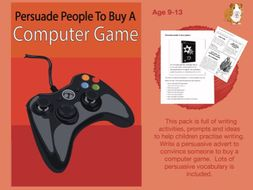 Persuade People To Buy A Computer Game (SATS And 11+ Essential Writing Practice) (9-13 years)