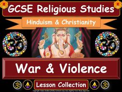 War & Conflict - Hinduism & Christianity (GCSE Lesson Pack)