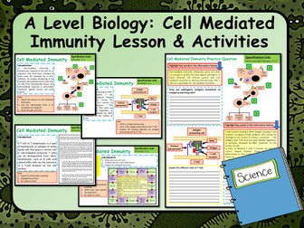 A Level Biology Cell Mediated Immunity Lesson & Activities