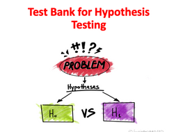 Test Bank for Hypothesis Testing (Elementary Statistics Module)