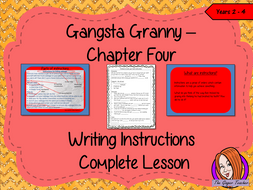 Writing Instructions Complete Lesson  – Gangsta Granny