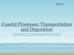Coastal Processes: Transportation and Deposition