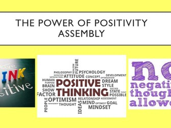 The Power of Positivity Assembly