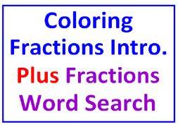 Coloring Fractions Introduction PLUS Fractions Word Search Puzzle (Both Sets)