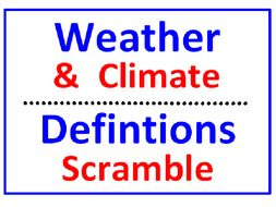 Weather and Climate Definitions Word Scramble