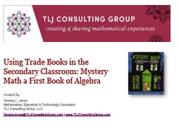 Using Trade Books in the Secondary CR: Mystery Math a First Book of Algebra