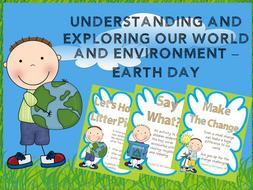 Understanding of the World and the Environment - Earth Day