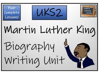 UKS2 History - Martin Luther King Jnr Biography Writing Unit