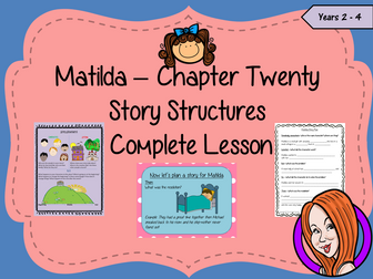 Story Structures; Complete Lesson  – Matilda