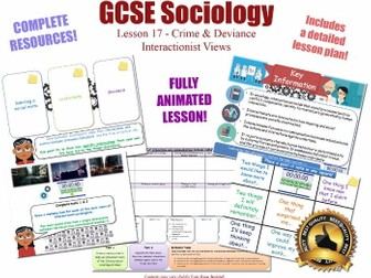 Interactionist Views - The Sociology of Crime & Deviance L17/20 [ AQA GCSE Sociology - 8192] KS4 NEW
