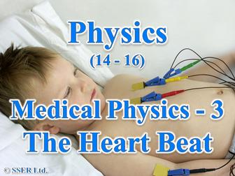 P3.2 Medical Physics 3 - The Heart Beat